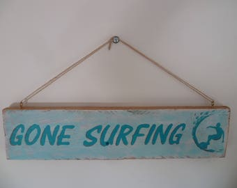 """Painted wood sign """"Gone surfing"""""""
