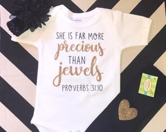 She is More PRECIOUS than JEWELS, Proverbs 31:10 Onesie / Bodysuit with Heart Patch Leg Warmers and Headband