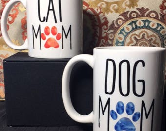 Dog Mom / Cat Mom Coffee Mugs- Great Gift for Animal Lovers! Perfect for Birthdays, Mother's Day or Father's Day
