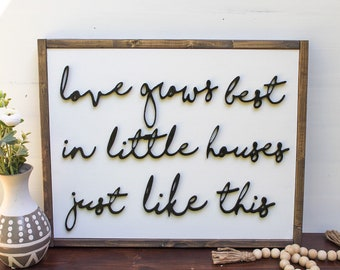 3D Little houses sign - love grows best - home sign