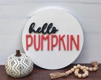 Hello pumpkin - fall sign - fall decor