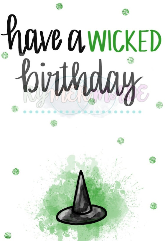 witch birthday Have A Wicked Birthday Witch Birthday Card Happy Birthday | Etsy witch birthday