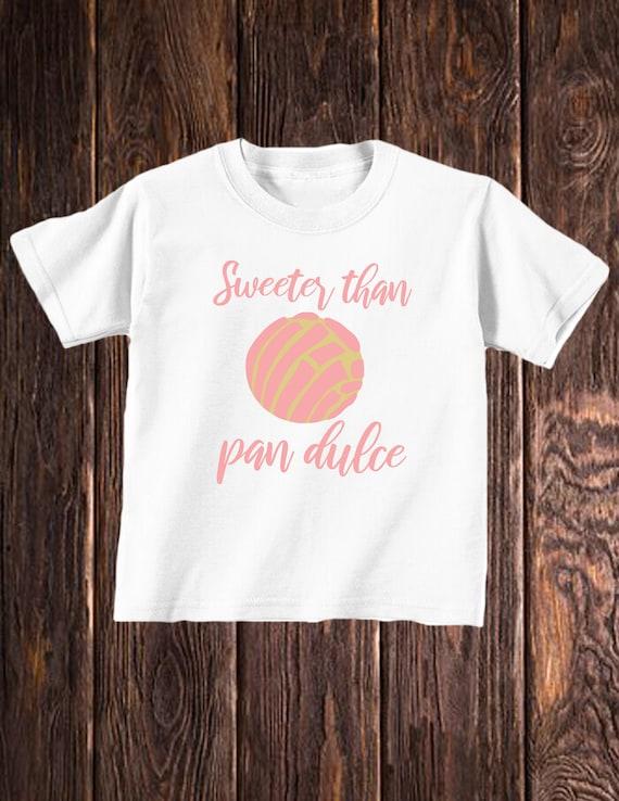 Super Kids Sweeter Than Pan Dulce Concha Shirt Cute Kids Shirt Pan Dulce Ncnpc Chair Design For Home Ncnpcorg