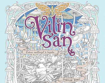 Vilin San - Coloring book by Tomislav Tomić