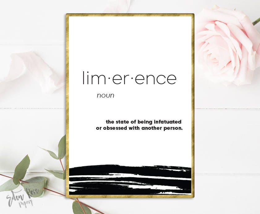 Limerence Definition Printable Definition Print Word Definition Wall Art  Definition Decor Word Meaning Love Art Print Printable Gift for her