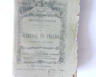Antique French Book/Mariage de Figaro/edition 1889