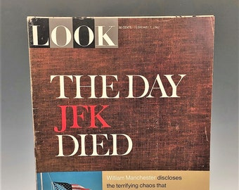 Look Magazine - The Day JFK Died - February 7, 1967