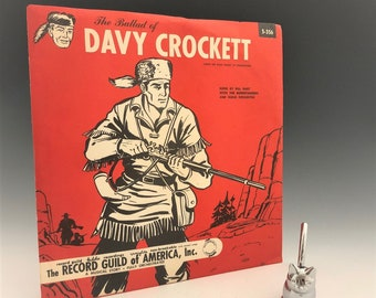 The Ballad of Davy Crockett - Vinylite Record - Record Guild - Walt Disney TV Production