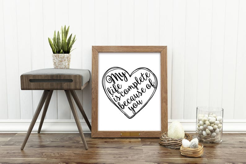 Gifts for Him Christmas Gift Love Quote My Life is Complete Gift for Her Boyfriend Gift Anniversary Gift Gift for Him