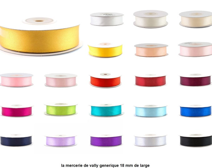Simple satin ribbon face 18 mm wide,25 meters long, several colors to choose from