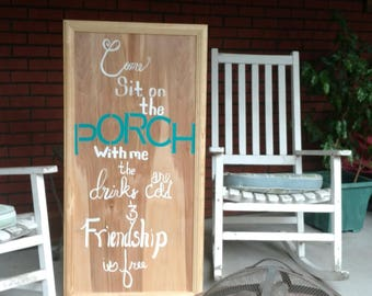 Sit on the Porch with Me sign