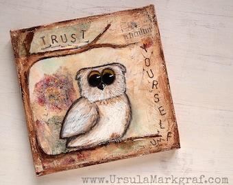 Trust yourself - Eulen-Weisheiten-Keilrahmen, Mixed media Kunst,  Geschenk für sie