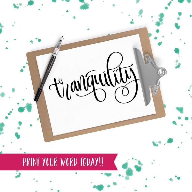 Hand Lettered Word of the Year  Tranquility  INSTANT image 0