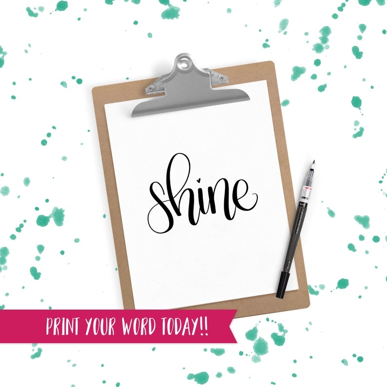 Hand Lettered Word of the Year  Shine  INSTANT DOWNLOAD image 0