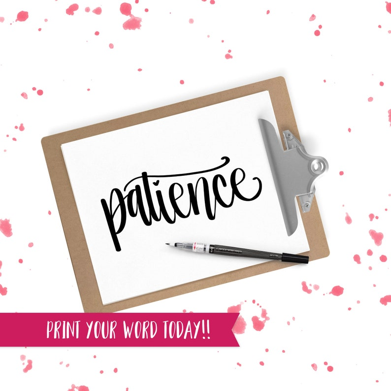 Hand Lettered Word of the Year  Patience  INSTANT DOWNLOAD image 0