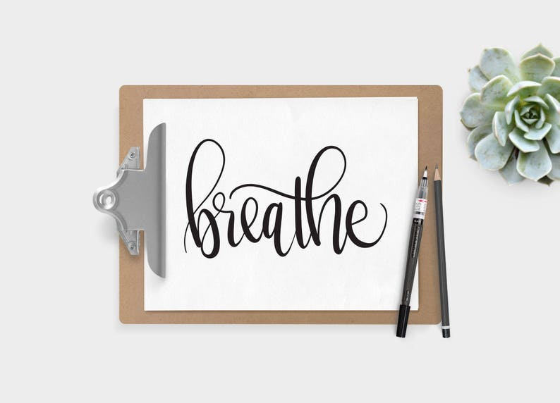 Hand Lettered Word of the Year  Breathe  INSTANT DOWNLOAD image 0