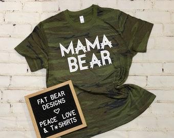 23c01e46 Mama Bear Camo T Shirt, Camouflage T Shirt, Mom Life Shirt, Camo Mama Shirt,  Summer Shirt, Fat Bear Designs, Mothers Day Gift for Mom