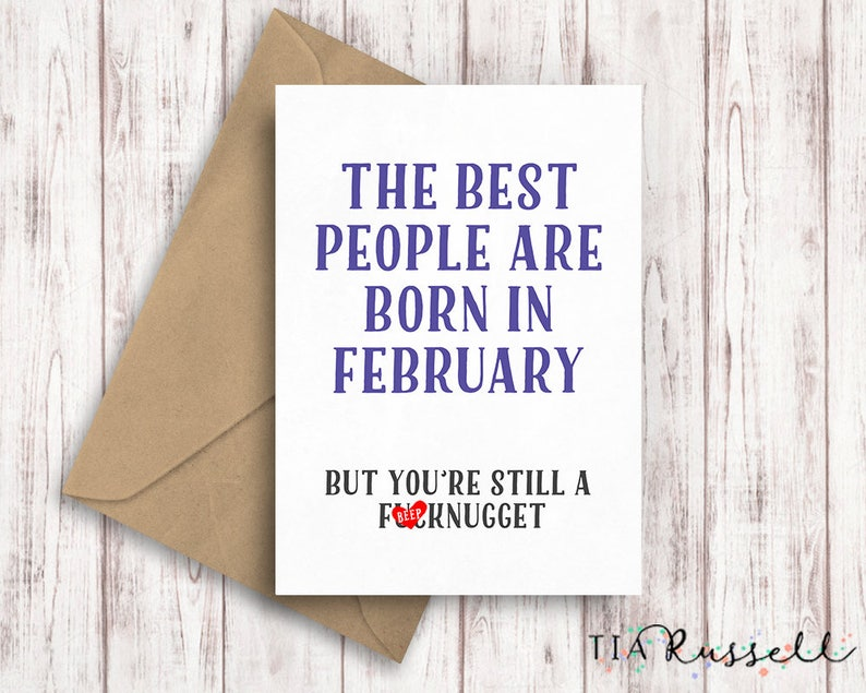 Funny February Birthday Card Born In Birth