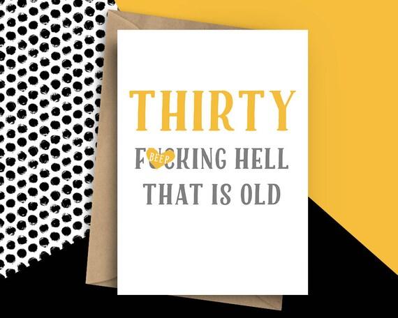 Funny Thirty Card 30th Birthday Rude