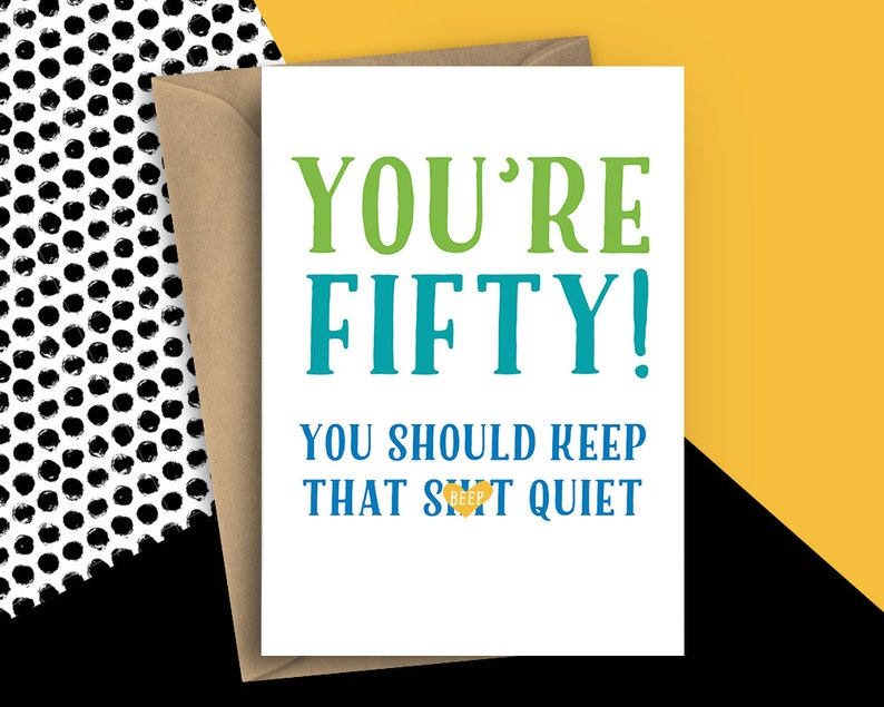 Funny 50th Birthday Card For Him Fifty