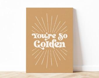 You're So Golden Quote Art Print, Self Love Art Print, Harry Styles Wall Art, Aesthetic Quote Art Print, Digital Download, Printable Art