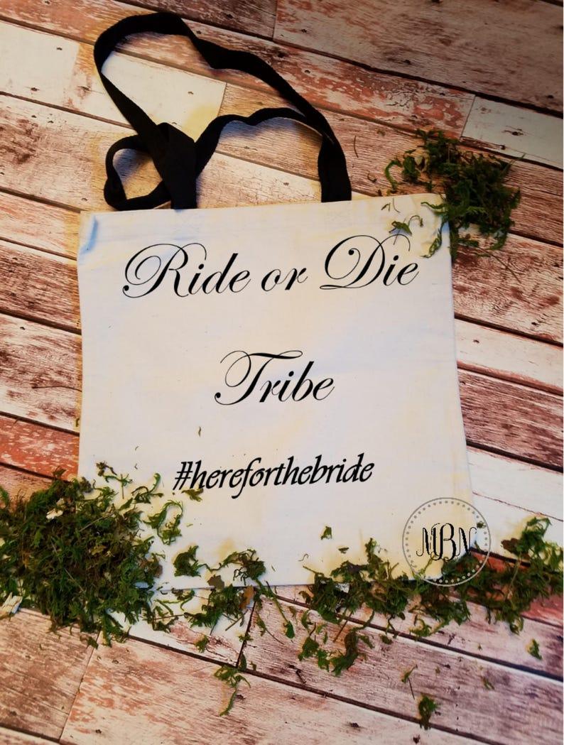 Bridesmaid Gift Gal Squad Weekend Tote Ride or Die Tribe Girls Weekend Bag Novelty Gift Bride Tribe