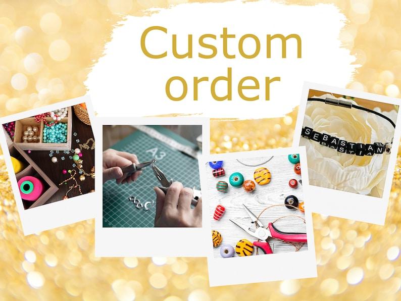 Custom order jewellery image 0