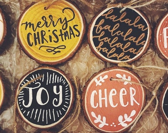 Custom Hand Painted Holiday Ornaments, Hand Lettered Wood Slice Christmas Ornaments