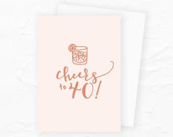 40th Birthday Card, Happy 40th Birthday, Cheers to 40, Personalized Happy Birthday Cards