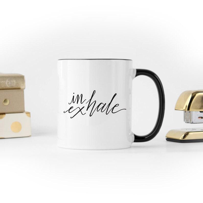 Inhale Exhale Inspirational Coffee Mug Minimalist Yoga Coffee image 0