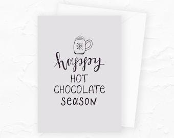 Happy Hot Chocolate Season Card, Hot Chocolate Holiday Card, Hot Cocoa Card