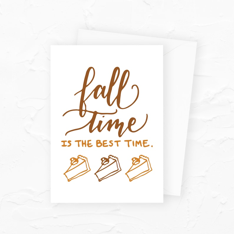 Fall Time Card Fall Time is My Favorite Time Greeting Card image 0