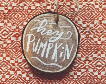 Hand Lettered Wood Slice Fall Ornaments, Custom Hand Painted Halloween Ornaments