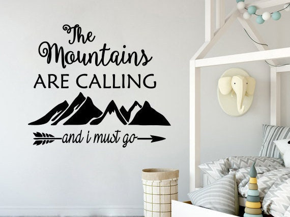 Zitat Wandtattoo Der Berg Ruft Und Ich Muss Gehen Berge Etsy