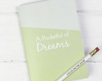Dream Notebook – Ideas Journal – Pocket Notebook – Dream Journal – Planning Notebook – Dream Note Pad – Pocketful of Dreams Notebook