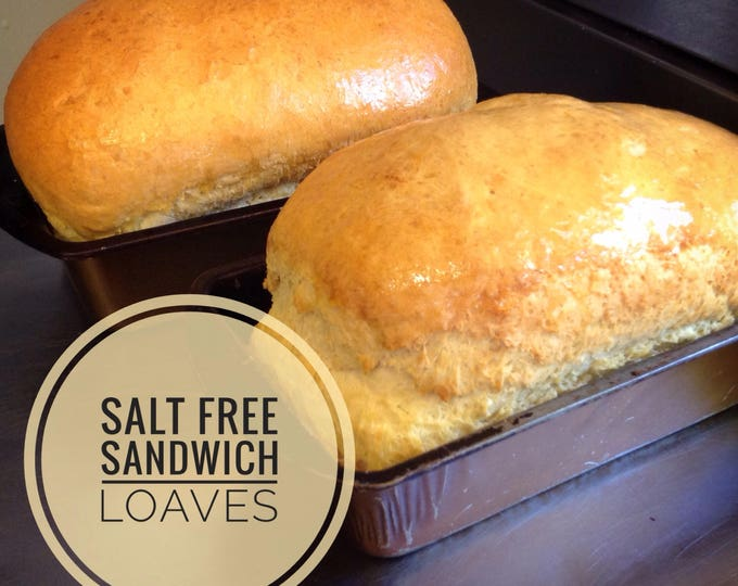 Low sodium (no salt!) white bread 2 loaves or 12 rolls Made with no salt so perfect for those on very low sodium diets Great sandwich bread.