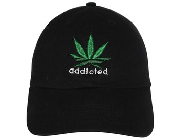 22f675b0aaa Addicted to weed Embroidered Cap Dad cap dad hat embroidered baseball cap marijuana  hat unisex cap