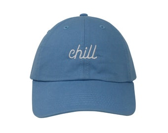 31ea5bdff8f Chill Embroidered Cap Dad cap dad hat embroidered baseball cap terminally  chill hat unisex cap