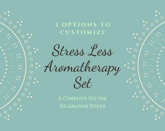 Stress Less Aromatherapy Gift Set | Stress Relief Care Package | New Years Self Care Resolution | Mindfulness Resolution for Mental Health