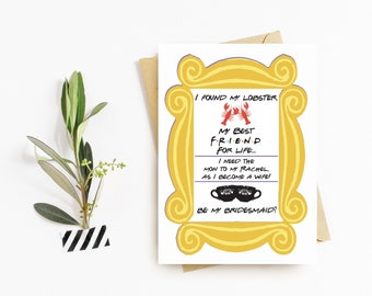 Friends Themed Bridesmaid Ask Cards
