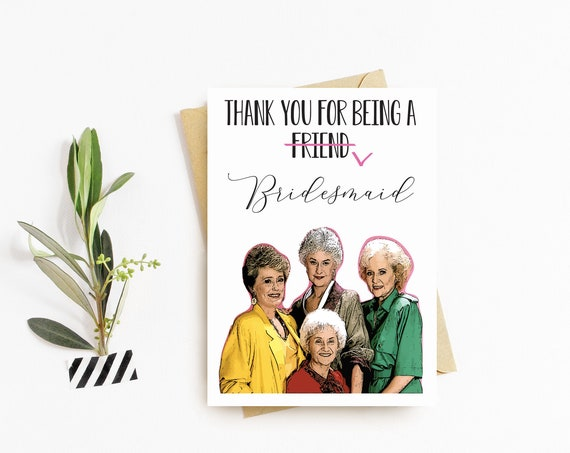 Golden Girls Themed Bridesmaid Thank You Cards