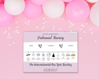 Bridesmaid Itineraries For Wedding Weekend