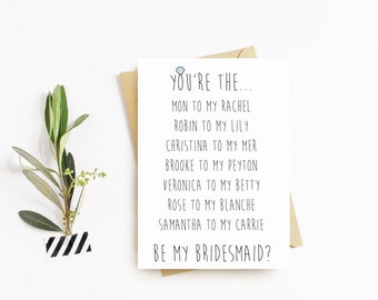 You're the (this) to my (that) Bridesmaid Ask Cards