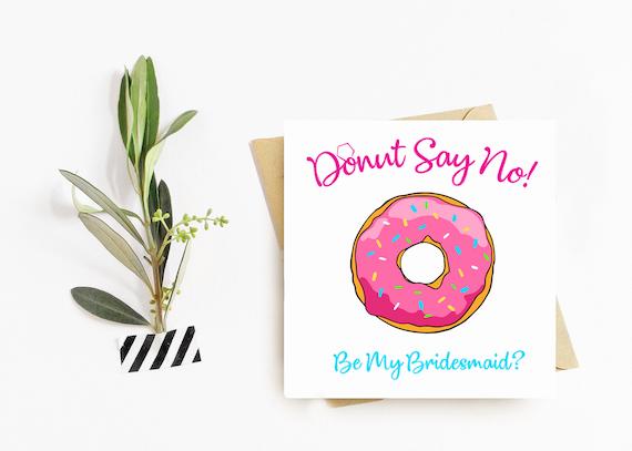 Bridesmaid Ask Cards 'Donut' Say No!