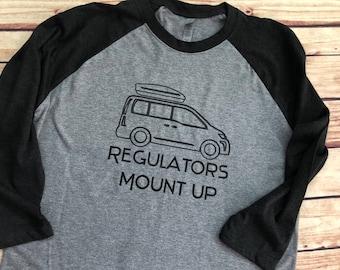 Regulators Mount Up Mom Van Adult Unisex Baseball Raglan or Regulr T-Shirt / Funny Mom Throw Back Rap Shirt /90s Tshirt reference