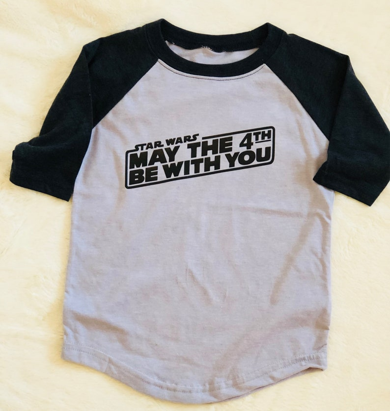 8244029ef May the 4th Be With You Baseball Tee/May the Fourth/Infant | Etsy