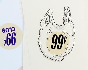 99 Cents Plastic Bag Print