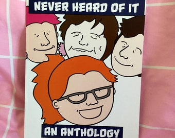 You've Probably Never Heard Of It Comic Anthology