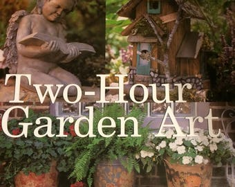Two-Hour Garden Art by Ruby Begonia!  Crafts for your Garden!  Free Shipping!