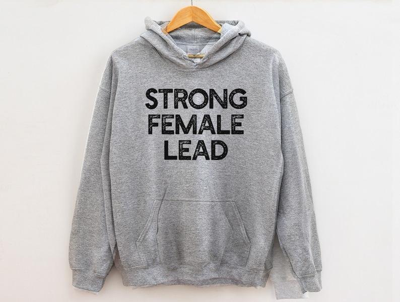 3430f0837 Strong female lead Hoodie , feminism Hoodie , Feminist Hoodie , Girl Power  Hoodie , feminist strong women Hoodie ,The Future Is Female,